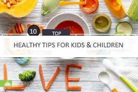 Health tips for Kids